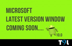 Microsoft Latest Version Window Coming Soon Android 10.0