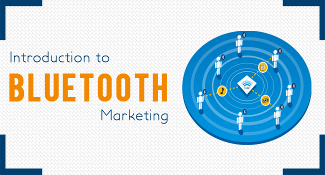 Introduction to Bluetooth Marketing