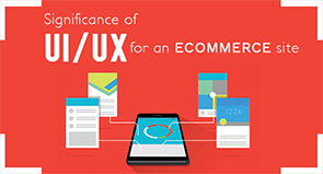 Significance of UI/UX for an ecommerce site