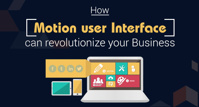 How motion user interface can boost up your business