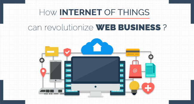 How IoT (Internet of Things) can revolutionize Business?