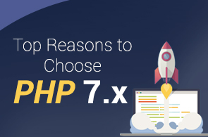 Top reasons to choose PHP 7.x