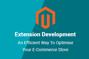 Magento Extension Development – An Efficient Way To Optimise Your E-Commerce Store
