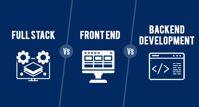 FULL STACK VS FRONT END VS BACKEND DEVELOPMENT