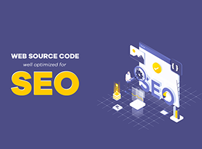How to Make Your Web Source Code Well Optimized for SEO?