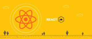 Explore the Benefits of ReactJS